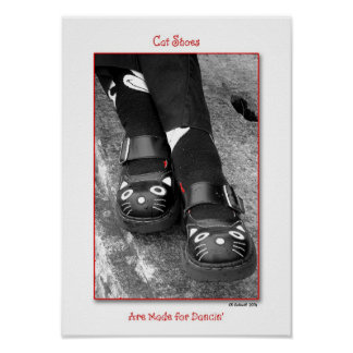Cat Shoes Are Made For Dancin Posters