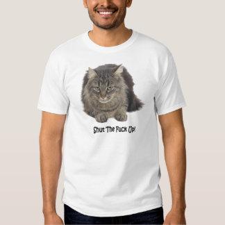 Cat: Shut The Fuck Up T-Shirt
