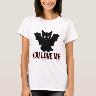 Cat Vam Pirin: You Love Me T-Shirt