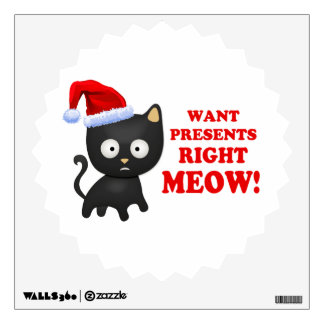 Cat Wants Christmas Presents Right Meow Wall Decor