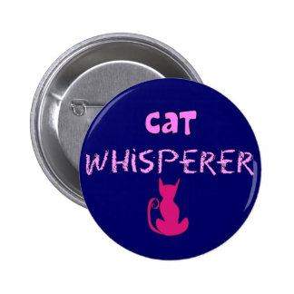 """""""Cat Whisperer"""" Cat Lover Gifts Pinback Button"""