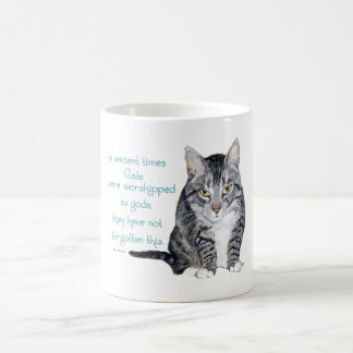 Cat Wisdom - in ancient times, Cats were Coffee Mug