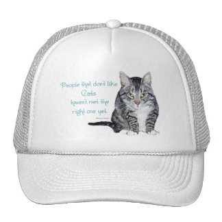 Cat Wisdom - People who don't like Cats Trucker Hat