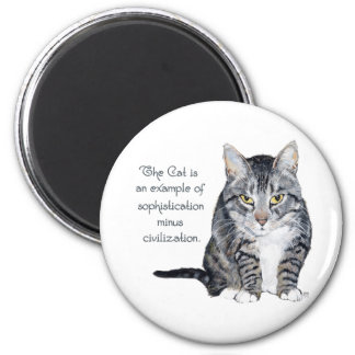 Cat Wisdom - Sophistication minus Civilization? Magnet