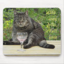 Cat with wine glass mousepad