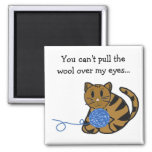 Cat with Yarn and Saying Fridge Magnet