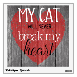 Cat Won't Break My Heart Contempo Black Wall Decal