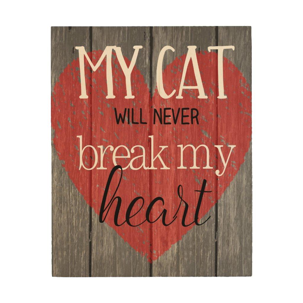Cat Won't Break My Heart Contempo Wood Wall Art