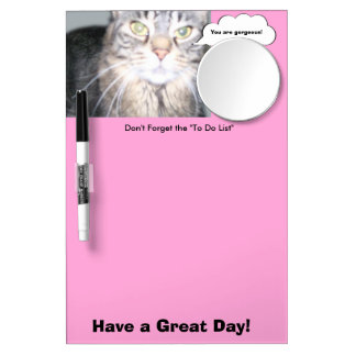 Cat - You are gorgeous Dry Erase Board w/ pen