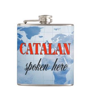 Catalan spoken here cloudy earth hip flask