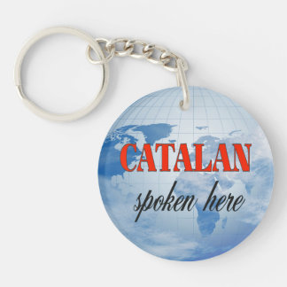 Catalan spoken here cloudy earth Double-Sided round acrylic keychain