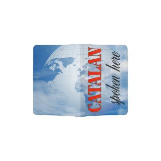 Catalan spoken here cloudy earth passport holder