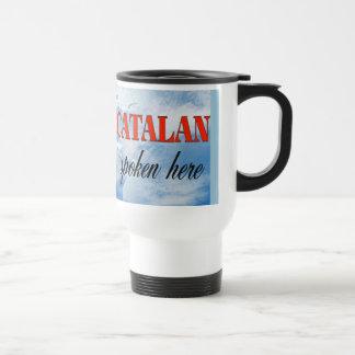 Catalan spoken here cloudy earth travel mug