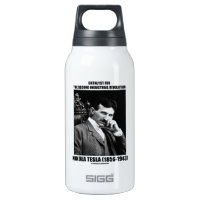 Catalyst For Second Industrial Revolution N. Tesla 10 Oz Insulated SIGG Thermos Water Bottle