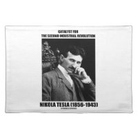 Catalyst For Second Industrial Revolution N. Tesla Cloth Placemat
