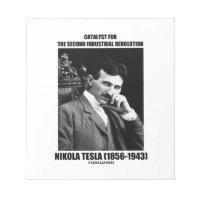 Catalyst For Second Industrial Revolution N. Tesla Memo Notepad
