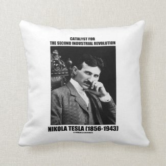 Catalyst For Second Industrial Revolution N. Tesla Pillow