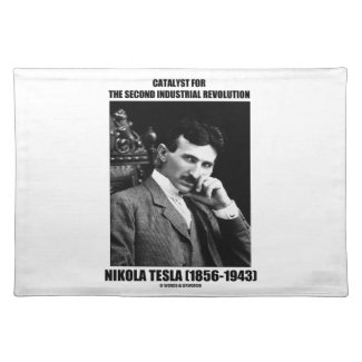 Catalyst For Second Industrial Revolution N. Tesla Place Mats