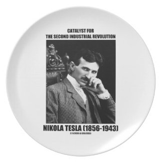 Catalyst For Second Industrial Revolution N. Tesla Party Plate