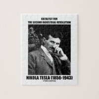 Catalyst For Second Industrial Revolution N. Tesla Puzzles