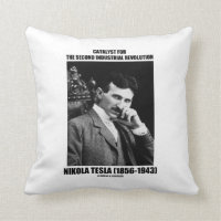 Catalyst For Second Industrial Revolution N. Tesla Throw Pillow