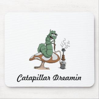 Catapillar Dreamin... Mouse Pad
