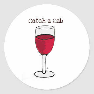 CATCH A CAB...wine print by jill Classic Round Sticker