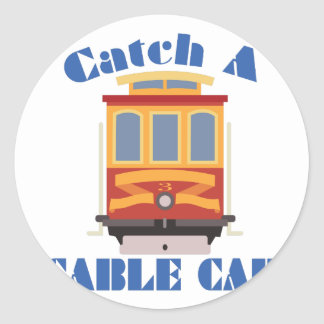 Catch A Cable Car Classic Round Sticker