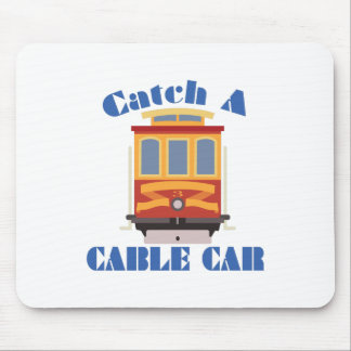 Catch A Cable Car Mouse Pad