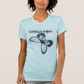 Catch A Dream Butterfly T Shirt