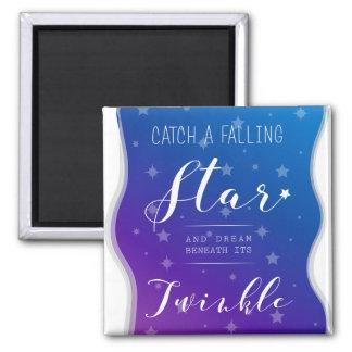 Catch a Falling Star Magnet
