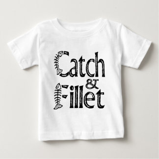 Catch & Fillet Baby T-Shirt