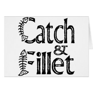 Catch & Fillet Greeting Card