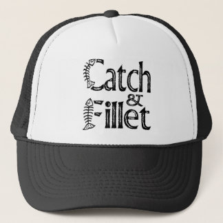 Catch & Fillet Trucker Hat