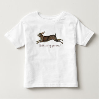 Catch me if you can! t shirt