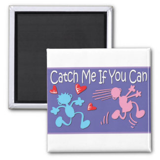 Catch me if you can - valentine stick figures magnet
