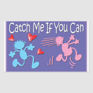 Catch me if you can - valentine stick figures rectangle sticker