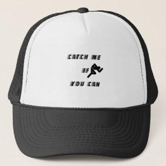 Catch Me Trucker Hat