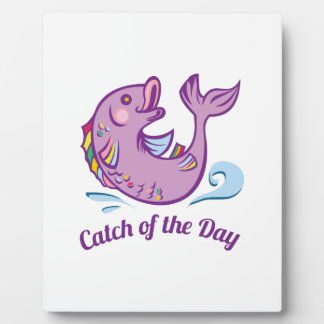 Catch Of Day Plaques