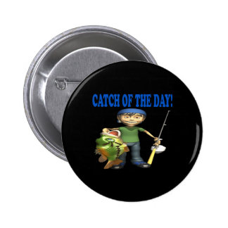 Catch Of The Day Buttons