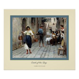 Catch of the Day ~ Eugene de Blass Poster