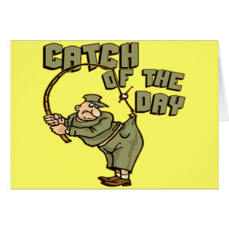 Catch Of The Day Fishing T-shirts Gifts Card