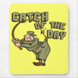 Catch Of The Day Fishing T-shirts Gifts Mouse Pad