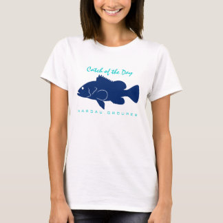 Catch of the Day - Nassau Grouper T-Shirt