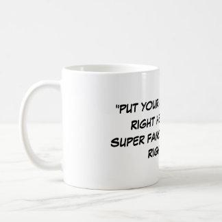 Catch Phrased Coffee Mug