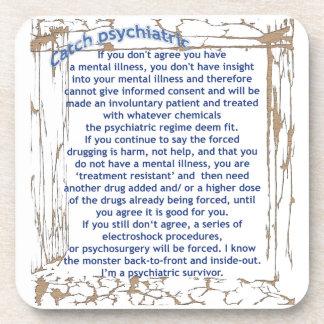 Catch psychiatric coaster