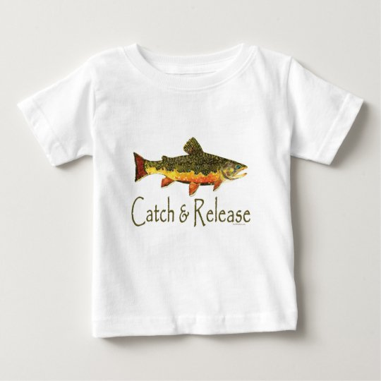 Catch & Release Trout Fishing Baby T-Shirt