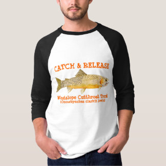 Catch & Release with Westslope Cutthroat Trout T-Shirt