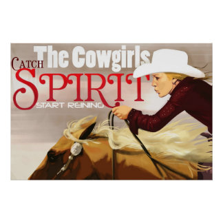Catch the Cowgirls Spirit Poster