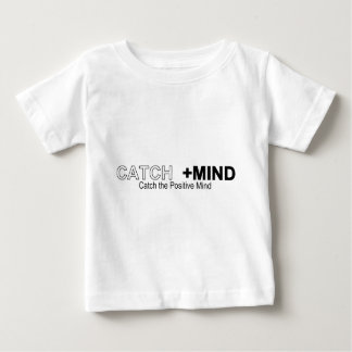 Catch The Positive Mind Baby T-Shirt